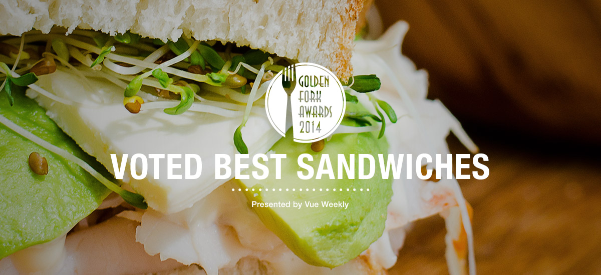 Voted Best Sandwiches in Edmonton